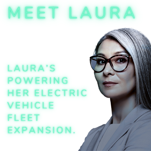 Laura's powering her electric vehicle fleet expansion.