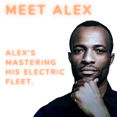 Alex's mastering her electric fleet.